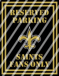 New Orleans Saints Parking Wall Decor Sign #3 (digital or shipped)