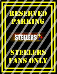 Pittsburgh Steelers Parking Wall Decor Sign #1 (digital or shipped)