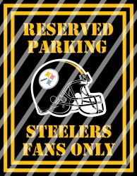 Pittsburgh Steelers Parking Wall Decor Sign #6 (digital or shipped)