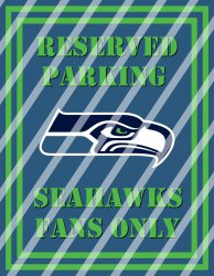Seattle Seahawks Parking Wall Decor Sign #2 (digital or shipped)