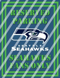 Seattle Seahawks Parking Wall Decor Sign #3 (digital or shipped)