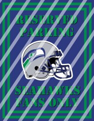 Seattle Seahawks Parking Wall Decor Sign #4 (digital or shipped)