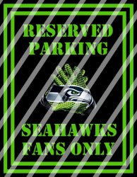 Seattle Seahawks Parking Wall Decor Sign #8 (digital or shipped)
