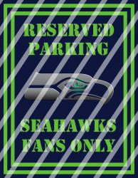 Seattle Seahawks Parking Wall Decor Sign #9 (digital or shipped)