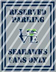 Seattle Seahawks Parking Wall Decor Sign #10 (digital or shipped)