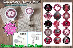 Alabama Crimson Tide Retractable Badge Reel #A2 (choose image and clip)