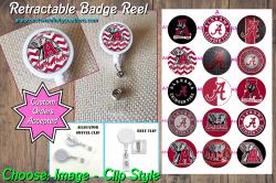 Alabama Crimson Tide Retractable Badge Reel #A4 (choose image and clip)