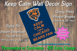 Chicago Bears Keep Calm Wall Decor Sign #1 (digital or shipped)