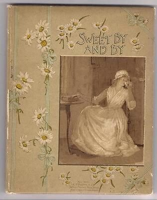 Image 15 of SWEET BY and BY S.Fillmore Bennett,Victorian Illustrated Cover hymn Poetry