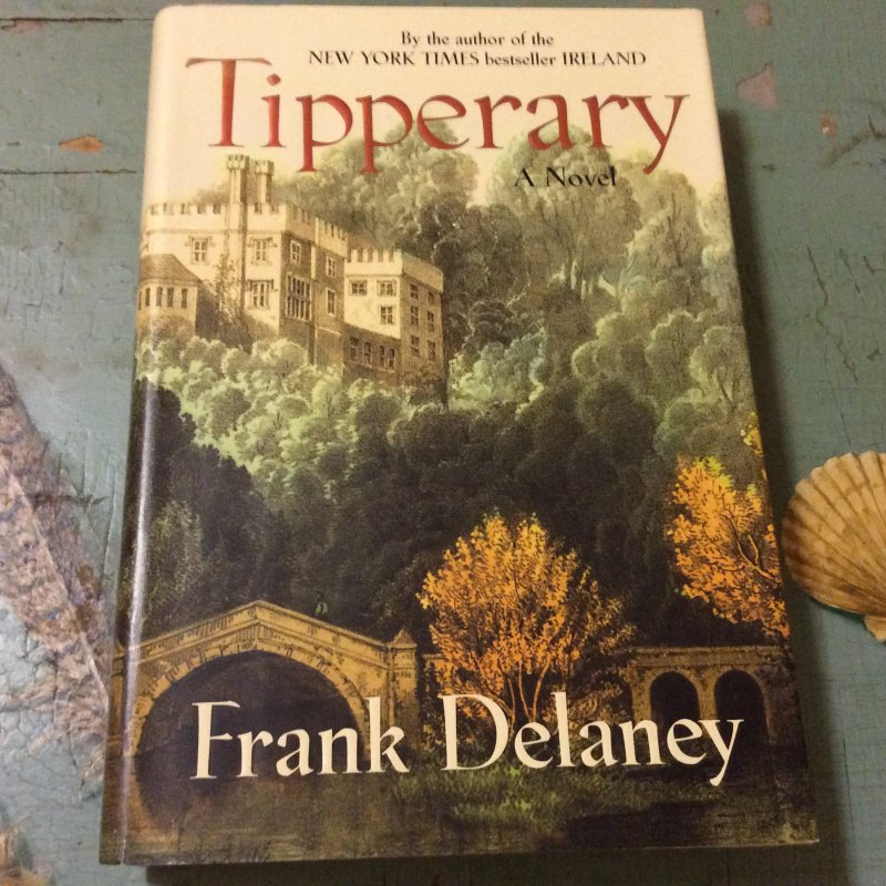 Tipperary SIGNED Frank Delaney 1ST ED HC Ireland at Literary Garden Bookshop