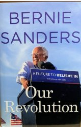 BRAND NEW SIGNED OUR REVOLUTION Bernie Sanders 1ST ED 1ST PRNT FINE COLLECTIBLE