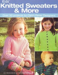 30 Designs Patterns with Instructions to Knit Sweaters Hats Bags for Children