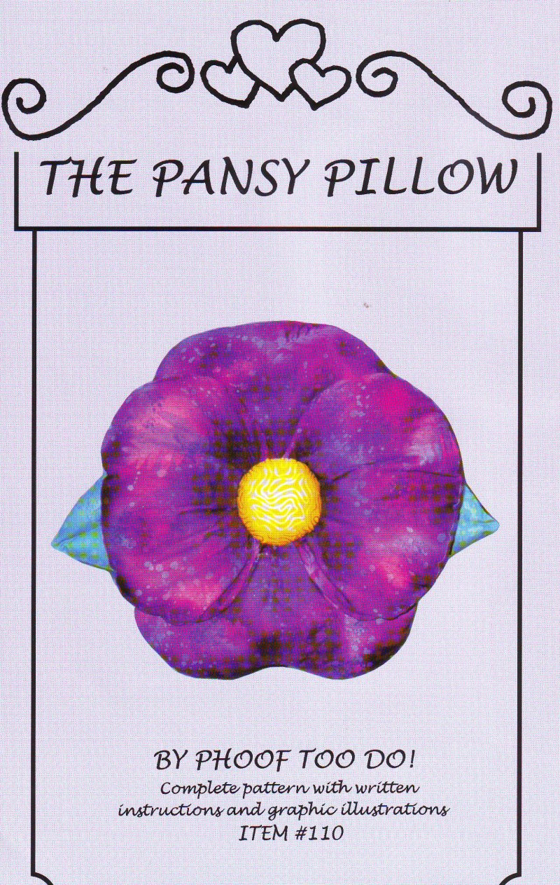 Phoof Too Do! The Pansy Pillow Pattern Uncut and Factory Folded