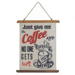 Give me Coffee and No One Gets Hurt Linen Scroll Wall Plague