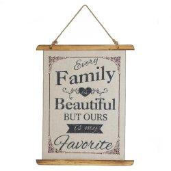Every Family is Beautiful But Ours is my Favorite Linen Scroll Wall Plague