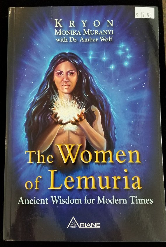 Image 0 of The Women of Lemuria:  Ancient Wisdom for Modern Times. (KRYON)
