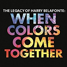 Image 0 of Harry Belafonte CD  When Colors Come Together  New/Sealed