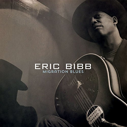 Image 0 of Eric Bibb CD  Migration Blues