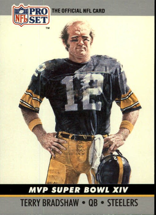 Image 0 of Terry Bradshaw MVP Super Bowl XIV  1990 Pro