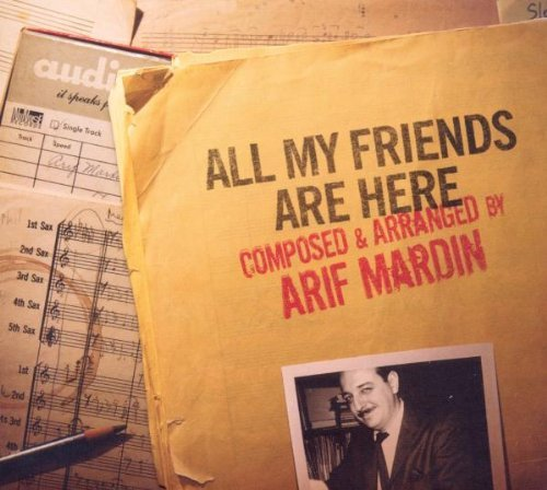 Image 0 of Arif Mardin CD  All My Friends Are Here