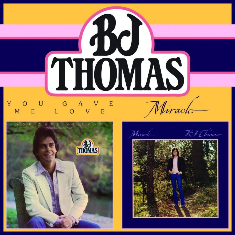 Image 0 of BJ Thomas CD  You Gave Me Love/Miracle