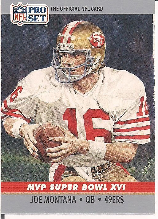 Joe Montana MVP Super Bowl XVI 1990 Pro