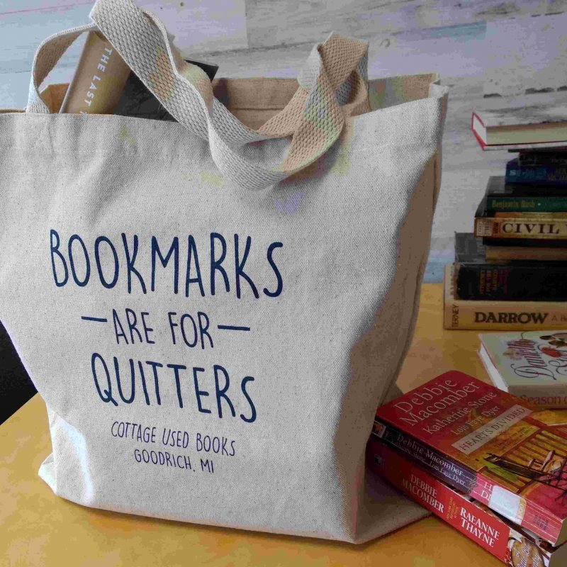 Tote - Bookmarks are for Quitters
