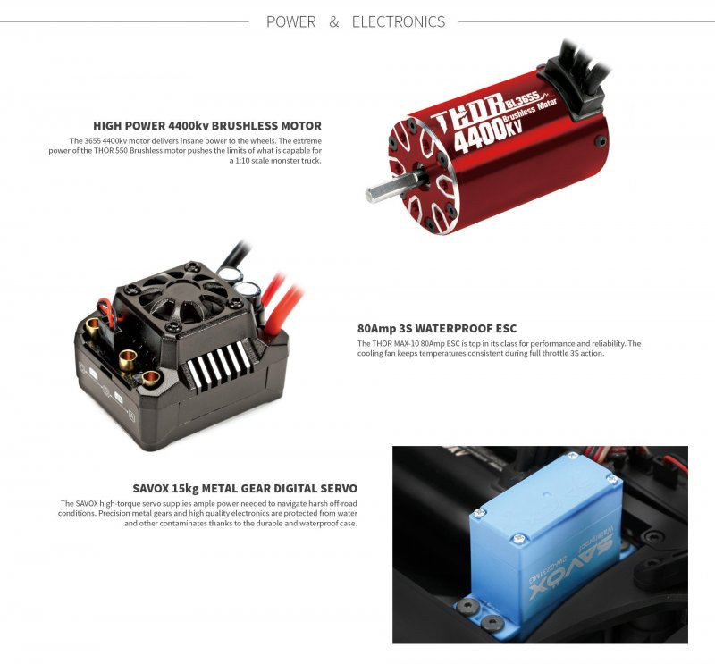 The Team Redcat TR-MT10E electronics have also been well thought out, including a high power 4400KV brushless motor, THOR 80A MAX10 3S waterproof ESC and a Savox 15KG metal gear digital servo.