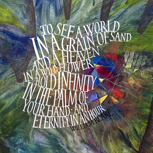 To See A World in A Grain of Sand by William Blake