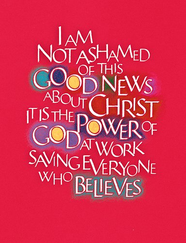 Romans 1:16 by Tim Botts