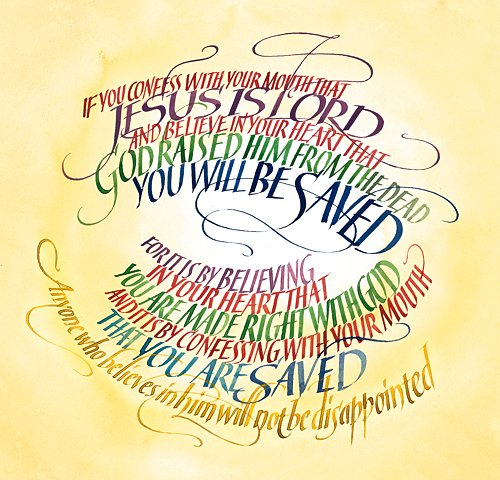 Romans 10:9-11 by Tim Botts