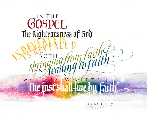 Calligraphy of Romans 1:17 by Tim Botts