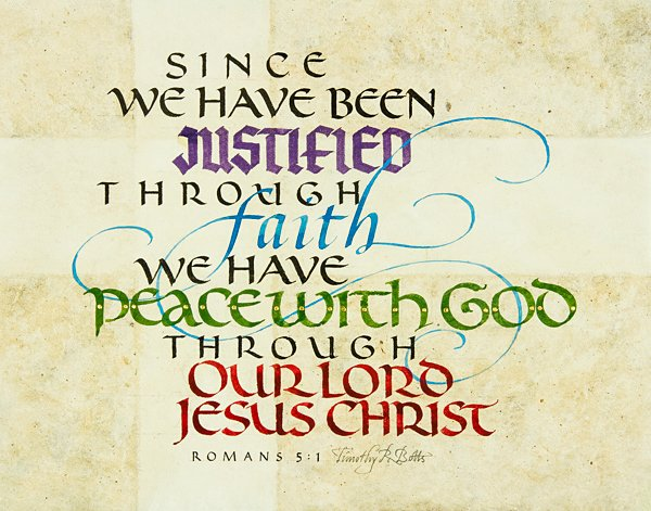Calligraphy of Romans 5:1 by Tim Botts