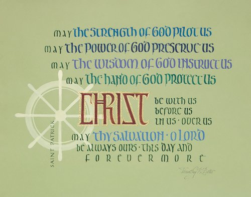 Prayer by St. Patrick - Calligraphy by Timothy R. Botts