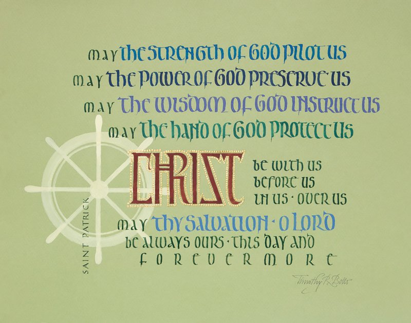 The Prayer of Saint Patrick, 389-461</br>