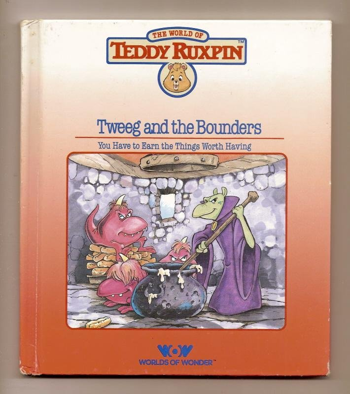 Image 0 of Teddy Ruxpin Tweeg and The Bounders Book WOW
