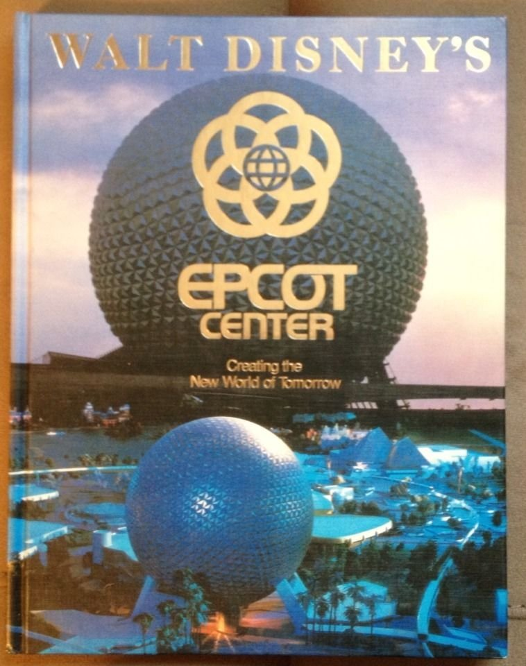 Image 0 of 1982 Walt Disney World Epcot Creating the New World of Tommorrow Hardback Book