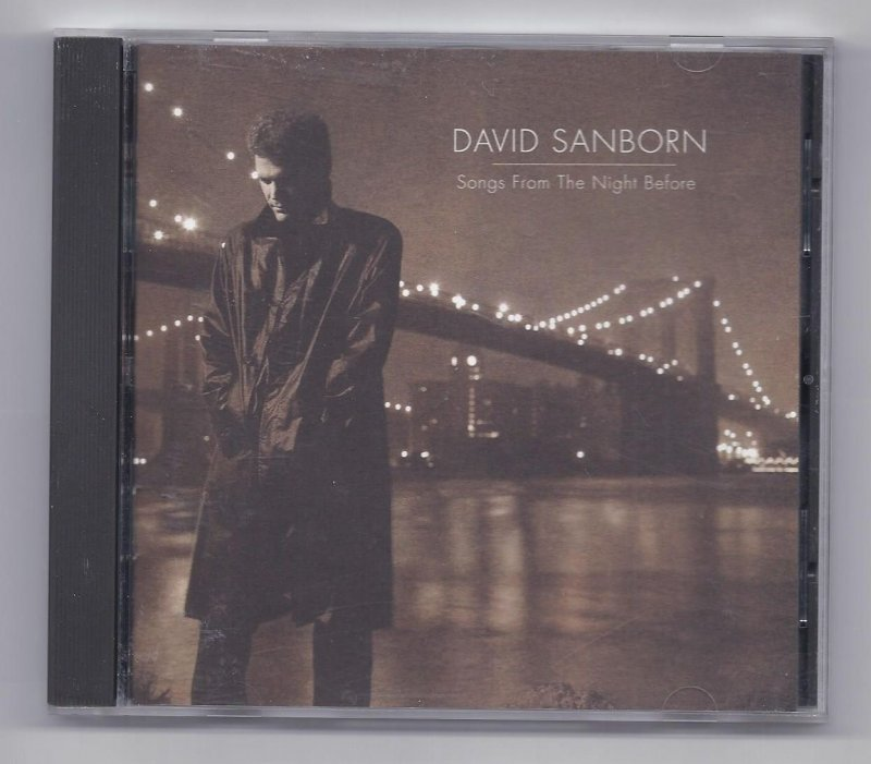 Image 0 of David Sanborn Songs From Thehe Night Before Music CD