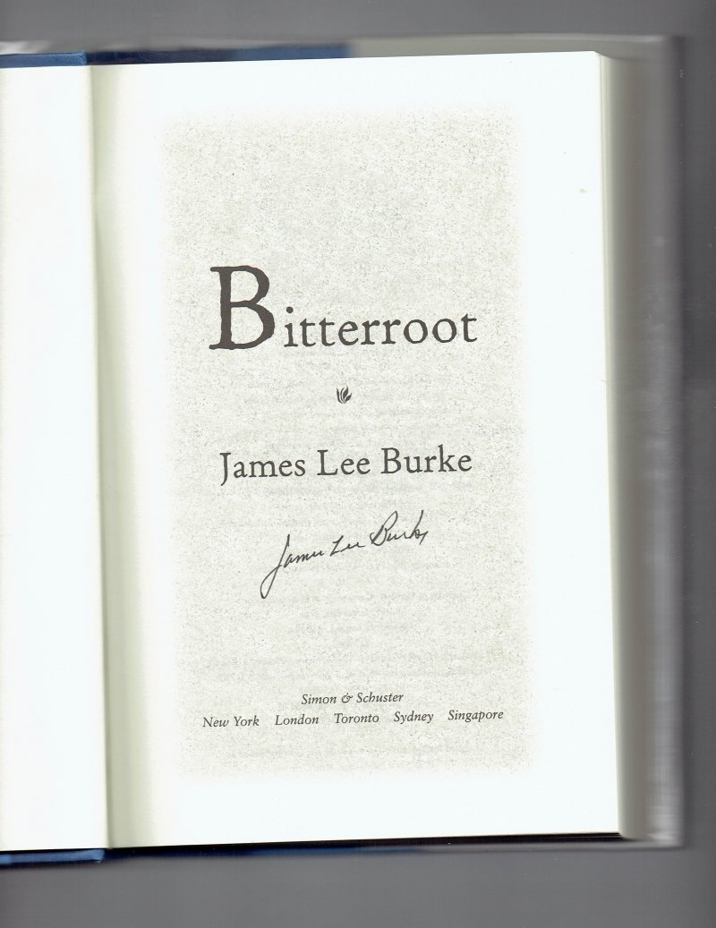 Image 0 of Billy Bob Holland Bitterroot by James Lee Burke (2001, Hardcover) Signed