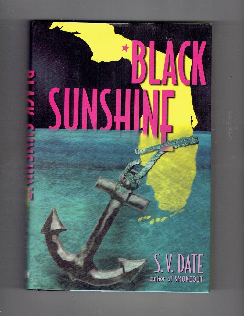 Image 1 of Black Sunshine by S. V. Date (2002, Hardcover) Signed Book
