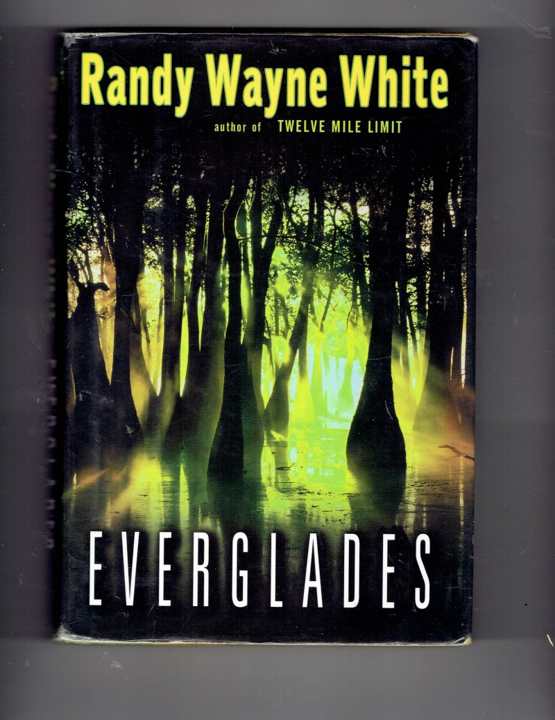 Image 1 of Doc Ford Everglades No. 10 by Randy White (2003, Hardcover) Signed Book