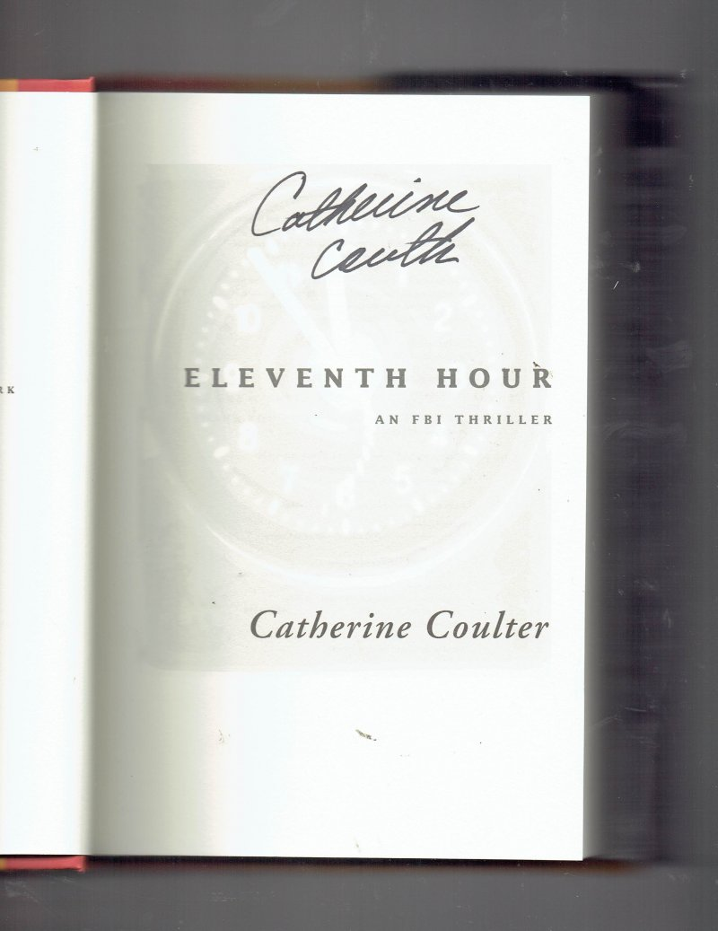 Image 0 of FBI Thriller Eleventh Hour No. 7 by Catherine Coulter (2002, Hardcover) Signed