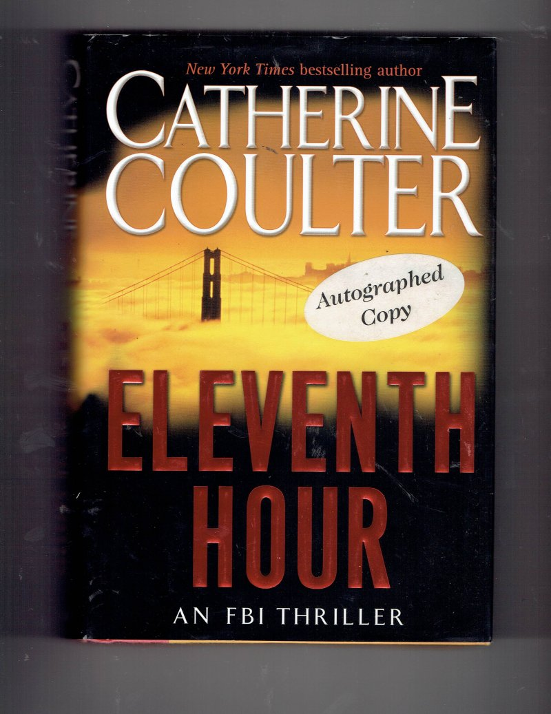 Image 1 of FBI Thriller Eleventh Hour No. 7 by Catherine Coulter (2002, Hardcover) Signed