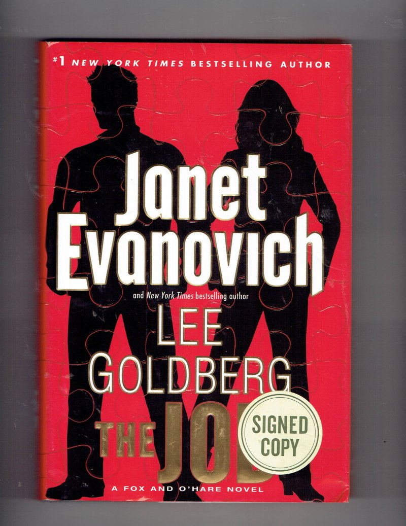 Image 1 of Fox and O'Hare The Job by Lee Goldberg and Janet Evanovich Signed Autographed