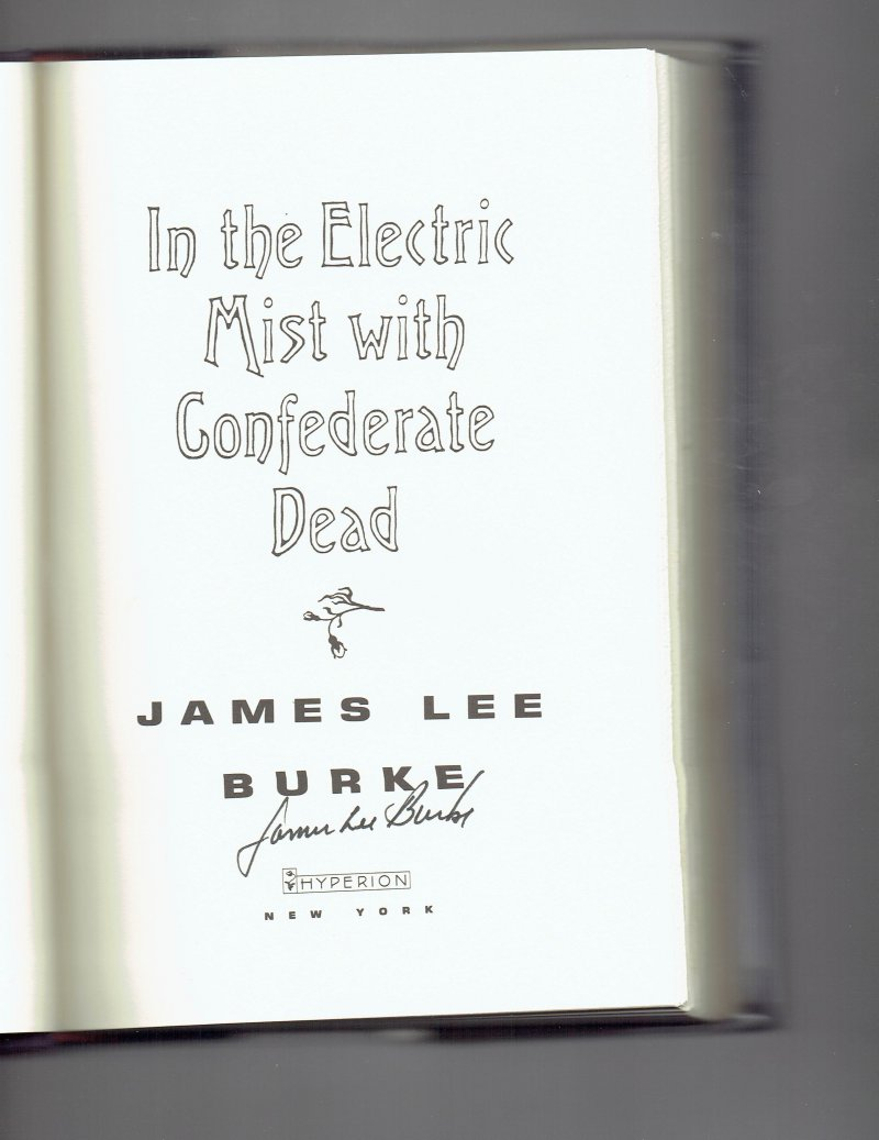 Image 0 of In the Electric Mist with Confederate Dead by James Lee Burke Signed Book