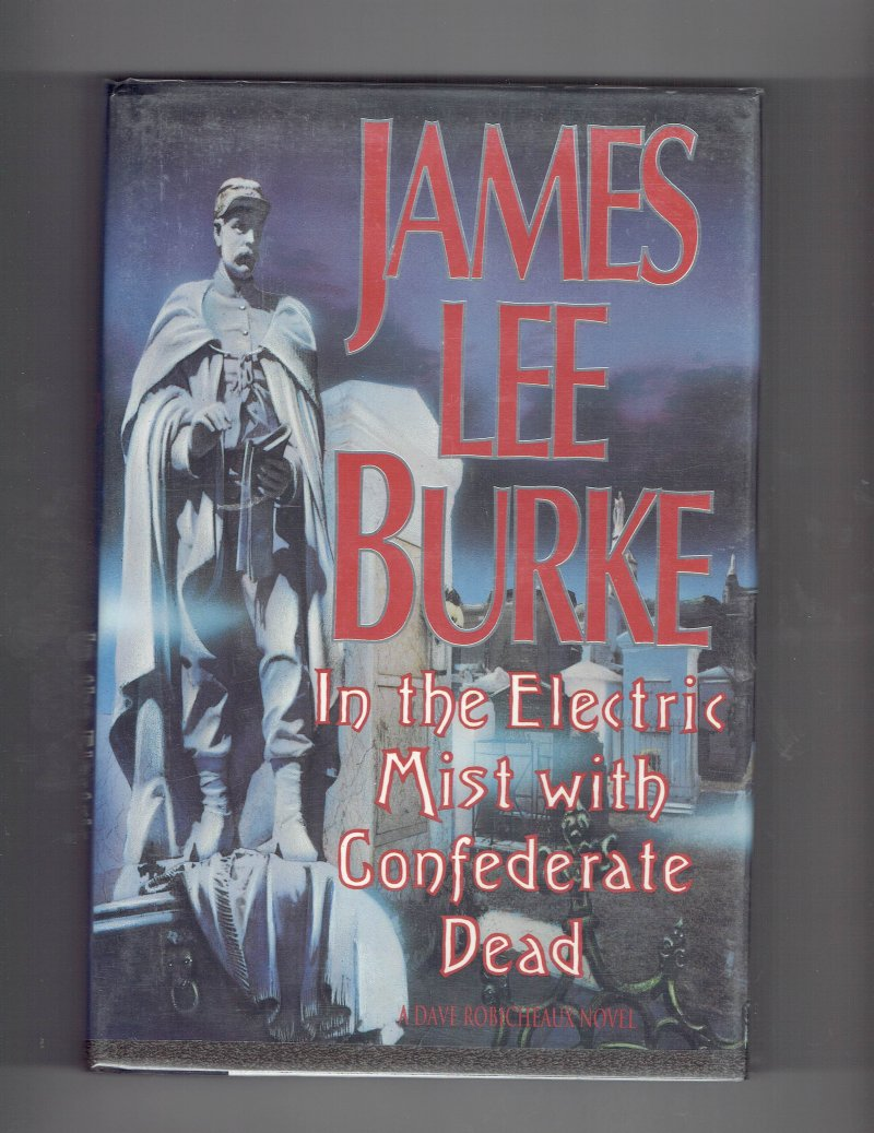Image 2 of In the Electric Mist with Confederate Dead by James Lee Burke Signed Book