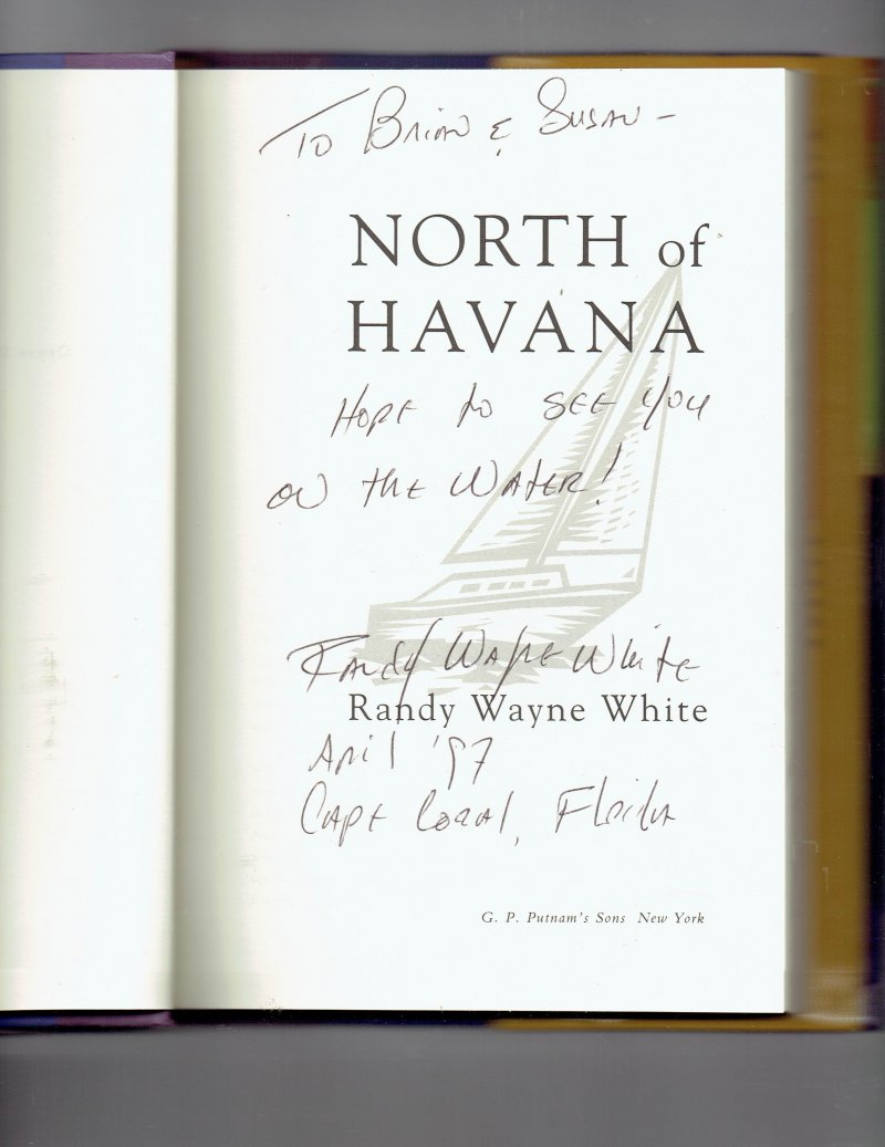 Image 0 of North of Havana by Randy White (1997, Hardcover) Signed Autographed book