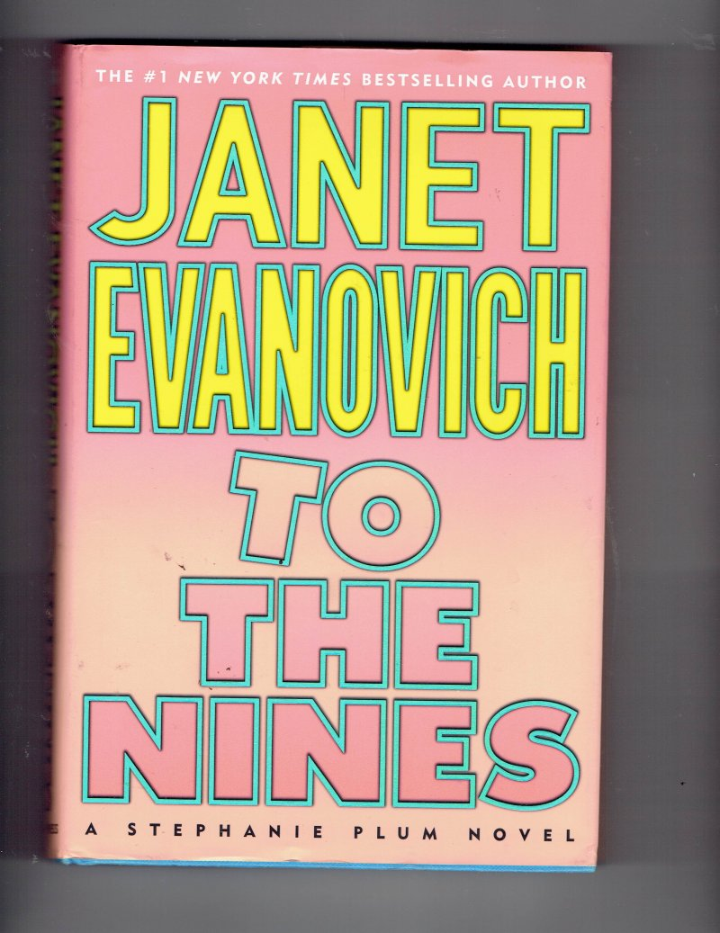 Image 1 of Stephanie Plum To the Nines 9 by Janet Evanovich Signed Autographed HC