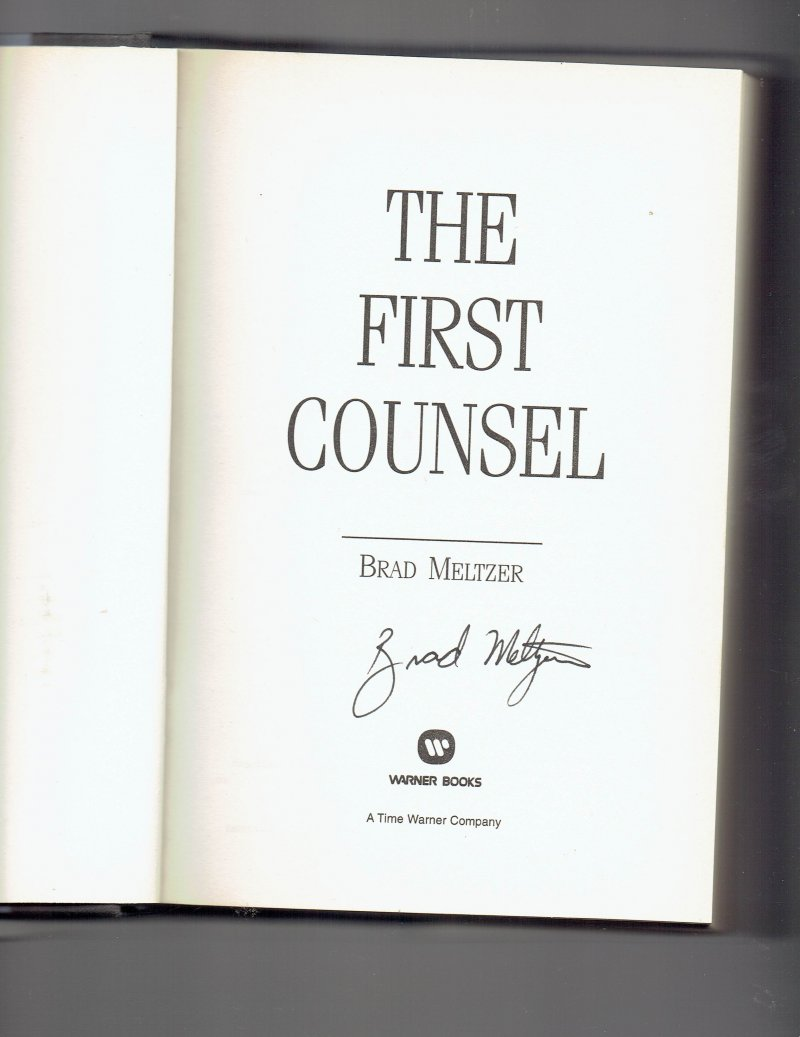 Image 0 of The First Counsel by Brad Meltzer (2001, Hardcover) Signed Book