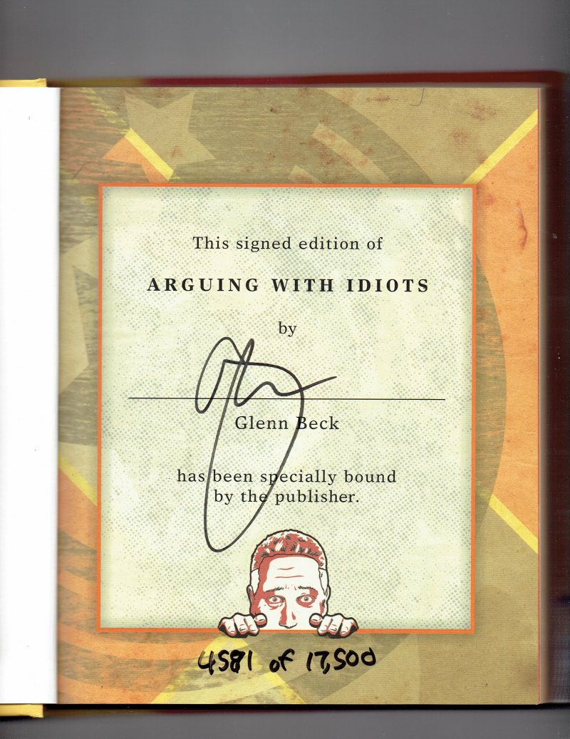 Image 0 of Arguing with Idiots by Glenn Beck Signed Autographed HC Book Political